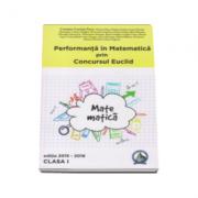 Concursul Euclid pentru clasa I-a, auxiliar Performanta in Matematica 2015-2016