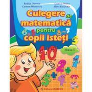 Culegere de matematica pentru copii isteti - Clasa I (Rodica Dinescu)