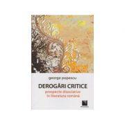 Derogari critice: prospecte disociative in literatura romana (George Popescu)
