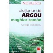 Dictionar de argou maghiar-roman (George Volceanov)