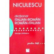 Dictionar italian-roman/roman-italian. Pentru toti (George Lazarescu)