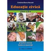 Educatie civica - Clasa a III-a (Cristina-Diana Neculai)