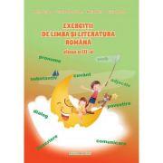 Exercitii de Limba si Literatura Romana - Clasa a III-a (Cristina Ipate-Toma)
