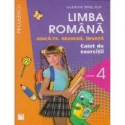 Limba romana - Caiet de exercitii pentru clasa a IV-a. Joaca-te. Rezolva. Invata.