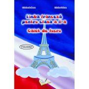 Caiet de lucru pentru clasa a II-a la Limba franceza (Cristina Bolbose)