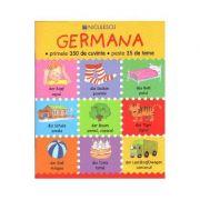GERMANA - primele 350 de cuvinte - peste 35 de teme (Catherine Bruzzone)