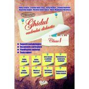 Ghidul cadrului didactic - Clasa I (Adina Grigore)
