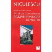 Ghid de conversatie roman-francez pentru toti (Maria D. Brates)