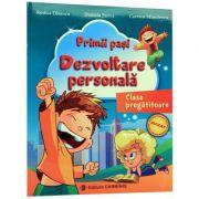 Primii Pasi. Dezvoltare Personala - Clasa pregatitoare (Rodica Dinescu)
