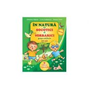 In natura cu SOCOTICI si VORBARICI! - Grupa mijlocie. 4-5 ani (Elisabeta Martac)