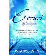 La Ceruri si inapoi - Dr. Mary C. Neal