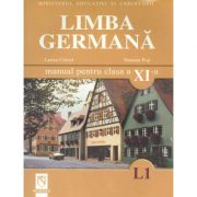 Limba germana (L1). Manual pentru clasa a XI-a (Larisa Cercel)