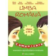 Limba romana - Clasa a III-a. Comunicare (Elena Nica)