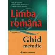 Limba romana - Ghid metodic (Iosif Marcusanu)