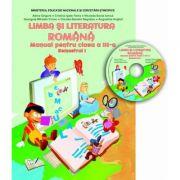 Limba si literatura romana. Manual - clasa a III-a sem I (conține CD cu manualul in format digital)