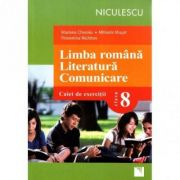 Limba romana. Literatura. Comunicare - Clasa a VIII-a. Caiet de exercitii (Mihaela Musat)