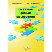 Dictionar Scolar de Locutiuni (Nela Zmarandescu)