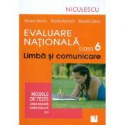 Evaluare Nationala clasa a VI-a - Limba si comunicare. Modele de teste. Limba romana si engleza (L1)