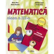 Matematica - Clasa a III-a. Exersare, aprofundare, extindere (Elena Nica)