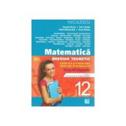 Matematica - clasa a XII-a (M1). Breviar teoretic cu exercitii si probleme propuse si rezolvate