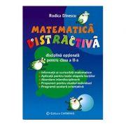Matematica distractiva - Clasa a II-a (Rodica Dinescu)