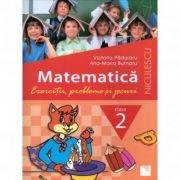Matematica - Clasa a II-a. Exercitii, probleme si jocuri (Victoria Paduraru)