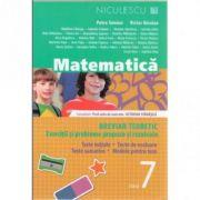 Matematica - clasa a VII-a. Breviar teoretic cu exercitii si probleme propuse si rezolvate.