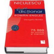 Eurodictionar roman-englez. 75000 de cuvinte si expresii (Georgeta Nichifor)