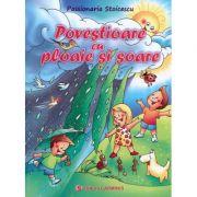 Povestioare cu ploaie si soare (Passionaria Stoicescu)