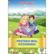 Prietenul meu, DICTIONARUL (Mirela Ologeanu)