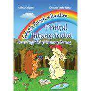 Printul intunericului. Colectia 'Povesti Educative' (Adina Grigore si Cristina I. Toma)