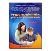 Programe orientative pentru disciplinele optionale - clasele I-IV (Roxana Enache)