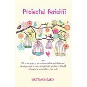 Proiectul fericirii (Gretchen Rubin)