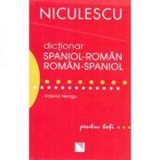 Dictionar roman-spaniol/spaniol-roman. Pentru toti (Valeria Neagu)