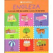 Engleza - primele 350 de cuvinte - peste 35 de teme (Catherine Bruzzone)