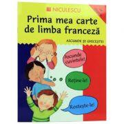 Prima mea carte de limba franceza. Ascunde si ghiceste. (Catherine Bruzzone)