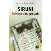 Siruni: odiseea unui proscris (Vartan Arachelian)
