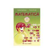 Matematica - Clasa a III-a (Aurelia Arghirescu)