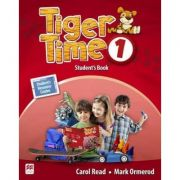 Tiger Time level 1 Student s Book. Manualul elevului. With access code to extra material in Student s Resource Centre - Mark Ormerod