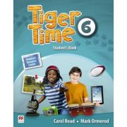 Tiger Time level 6 Student s Book. Manualul elevului. With access code to extra material in Student s Resource Centre - Mark Ormerod