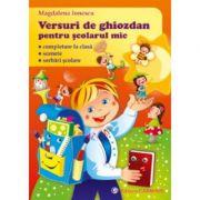 Versuri de ghiozdan pentru scolarul mic. - Magdalena Ionescu