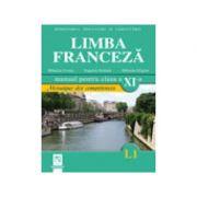 Limba franceza (L1). Manual pentru clasa a XI-a. (Mosaique des competences)