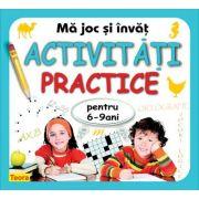 Ma joc si invat - activitati practice pentru 6-9 ani de Diana Rotaru (1204)
