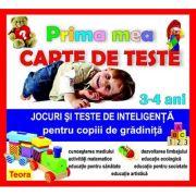 Prima mea carte de teste - Jocuri si teste de inteligenta pentru copiii de gradinita 3-4 ani de Diana Rotaru (15. 41)