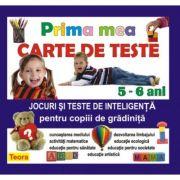 Prima mea carte de teste Jocuri si teste de inteligenta pentru copiii de gradinita - Diana Rotaru