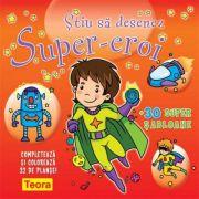 Desenez Super-eroi. 30 sabloane
