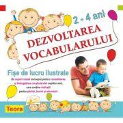 Dezvoltarea vocabularului 2-4 ani - Diana Rotaru