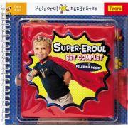 Seria Puisorul nazdravan - Super-Eroul (6629)