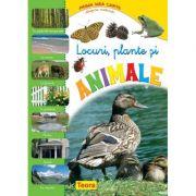 Prima mea carte despre natura. Locuri, plante si animale