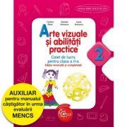 Arte vizuale și abilități practice - caiet de lucru pentru clasa a II-a